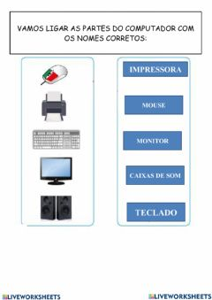 Interactive worksheet Atividades de informática-Ligue e complete as parte do computador