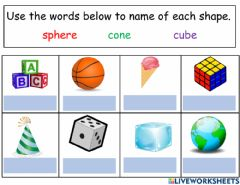 Interactive worksheet 3D shapes Review of the cone, sphere and cube