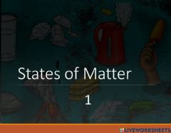 Interactive worksheet Reading states of matter