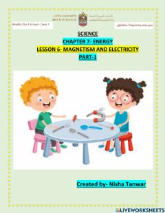 Interactive worksheet Chapter 7 lesson 6 MAGNETISM AND ELECTRICITY PART 1