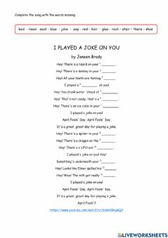 Interactive worksheet I played a joke on you