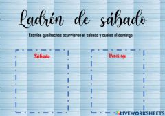 Interactive worksheet Ladrón de sábado
