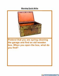Interactive worksheet Morning Quick Write - Spring Cleaning open old box in garage