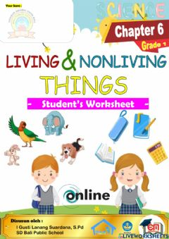 Interactive worksheet Science-Grade 1 : Living & Non Living Things