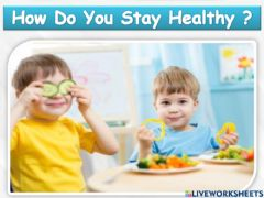 Interactive worksheet How to stay healthy ?