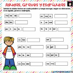 Interactive worksheet Agudas, Graves y Esdrújulas