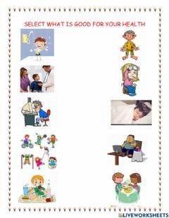 Interactive worksheet What is good for your health