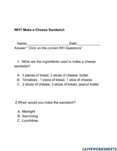 Interactive worksheet WH? Make a cheese sandwich