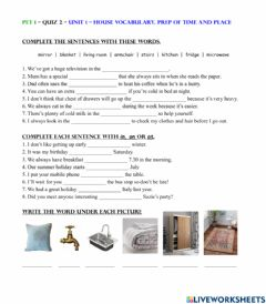 Interactive worksheet House and home - Prepositions of place and time