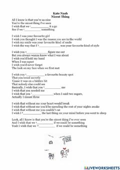 Interactive worksheet Song Worksheet -The Nicest Thing- by Kate Nash (to practice I wish)