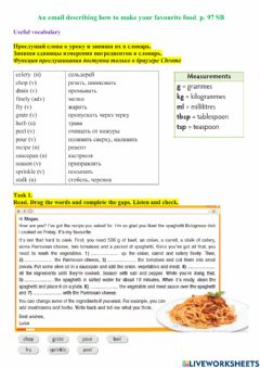 Interactive worksheet An email describing how to make your favourite. p. 97 SB