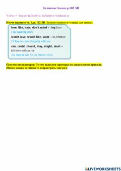 Interactive worksheet Verbs + -ing-to-infinitive- infinitive without to. Relatives (who-which-where)