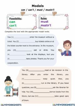 Interactive worksheet Modal verbs: can, can't, must, mustn't
