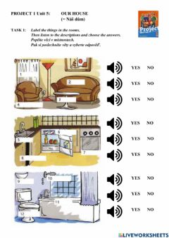 Interactive worksheet Project 1 Unit 5B - OUR HOUSE