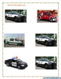 Interactive worksheet Click on police car