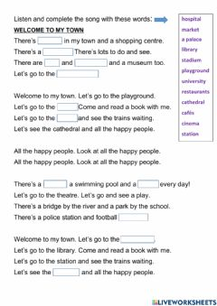 Interactive worksheet Complete the song -Welcome to my town