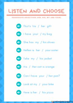 Interactive worksheet Possessive adjectives. His, her, my and your