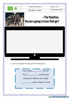 Interactive worksheet You're gonna lose that girl