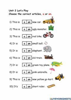 Interactive worksheet Unit 2 Let's Play (Articles a, an)