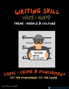 Interactive worksheet GN09 - Writing Skill - Crime & Punishment
