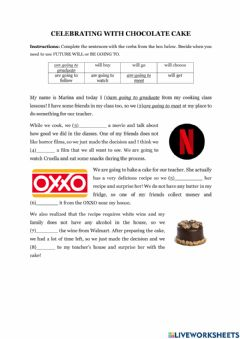 Interactive worksheet CELEBRATING WITH CHOCOLATE CAKE (Be going to vs Will