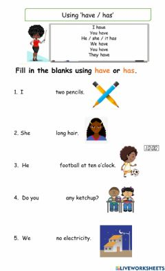 Interactive worksheet Use of  have and has