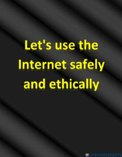 Ficha interactiva Let's use the Internet safely and ethically