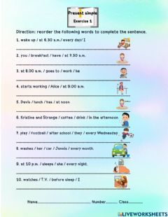 Interactive worksheet Present Simple Tense Exercise 1 Reorder words to complete the sentences