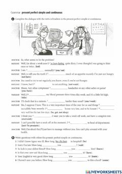 Interactive worksheet At the doctor's - Present Perfect Simple and Continuous