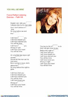 Interactive worksheet YOU WILL BE MINE -Future Perfect Listening Exercise – Faith Hill