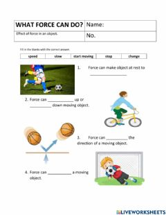 Interactive worksheet What force can do?