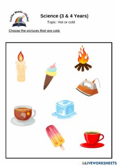 Interactive worksheet 3 and 4 years: Science (Hot and Cold)